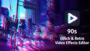 90s Glitch VHS Vaporwave Video Effects Editor APK UptodownAPK